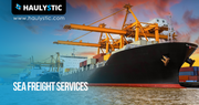 Sea Freight Shipping Services | Global Shipping Services | Haulystic